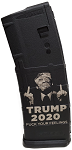 Trump 2020 Fuck Your Feelings - PMAG M2 5.56